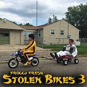 Play & Download Stolen Bikes 3 by Froggy Fresh | Napster