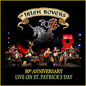 Play & Download 50th Anniversary Live on St Patrick's Day by Irish Rovers | Napster