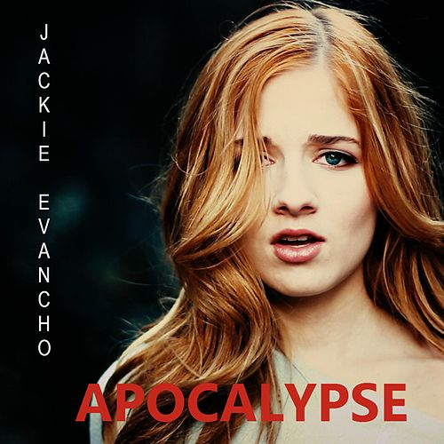 Apocalypse by Jackie Evancho