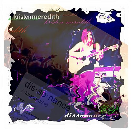 Play & Download Dissonance - EP by Kristen Meredith | Napster