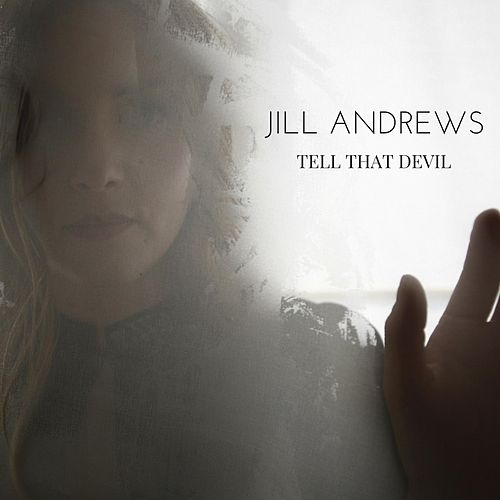 Tell That Devil by Jill Andrews