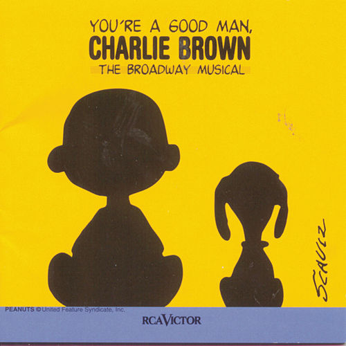 Play & Download You're A Good Man, Charlie Brown by Clark Gesner | Napster