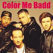 Play & Download The Best Of Color Me Badd by Color Me Badd | Napster