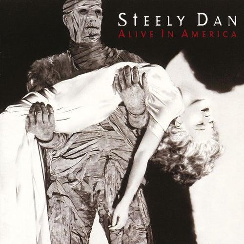 Alive In America by Steely Dan
