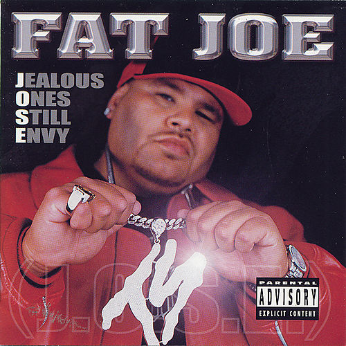 Play & Download Jealous Ones Still Envy by Fat Joe | Napster