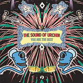 You Are The Best by The Sound of URCHIN