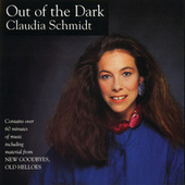 Play & Download Out Of The Dark/New Goodbyes, Old Hellos by Claudia Schmidt | Napster