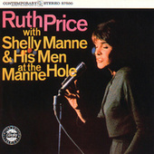 Play & Download With Shelly Manne & His Men At The Manne-Hole by Ruth Price | Napster