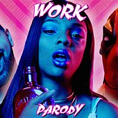 Play & Download Work Parody by Bart Baker | Napster