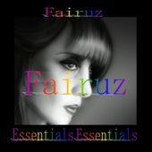 Play & Download Fairuz Essentials Essentials by Fairuz | Napster