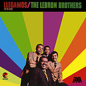 Llegamos by The Lebron Brothers