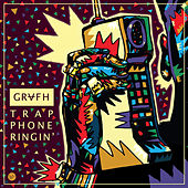 Play & Download Trap Phone Ringin by Grafh | Napster