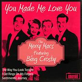 Play & Download You Made Me Love You by Bing Crosby | Napster