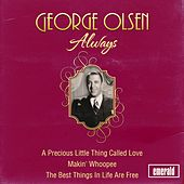 Play & Download Always by George Olsen | Napster