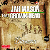 Play & Download Diaspora (feat. Crown Head) by Jah Mason | Napster