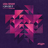I Can See It by Lisa Shaw
