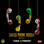 Like a Phone (feat. Swissivory) by Bounty Killer