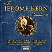 Play & Download Jerome Kern Songbook by Various Artists | Napster