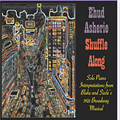 Play & Download Shuffle Along by Ehud Asherie   Napster