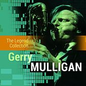 The Legend Collection: Gerry Mulligan by Gerry Mulligan