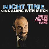 Play & Download Night Time Sing Along with Mich by Mitch Miller | Napster