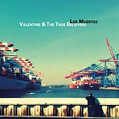 Play & Download Los Muertos by Valentine | Napster