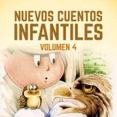 Nuevos Cuentos Infantiles (Vol. 4) by Cuentos Infantiles (Popular Songs)