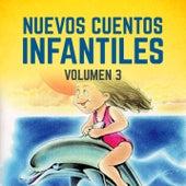Nuevos Cuentos Infantiles (Vol. 3) by Cuentos Infantiles (Popular Songs)