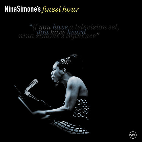 Play & Download Nina Simone's Finest Hour by Nina Simone | Napster