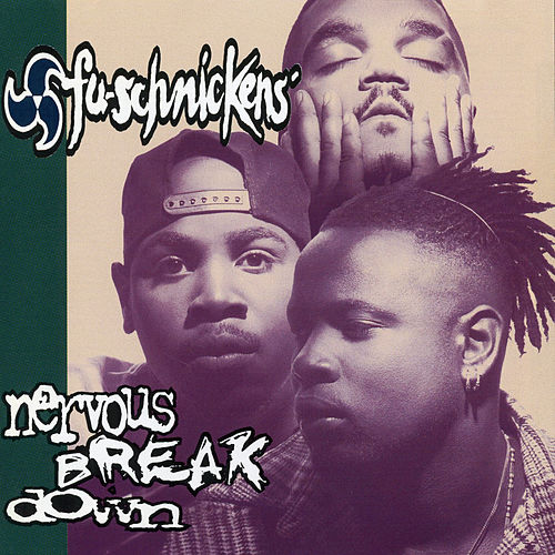 Nervous Breakdown by Fu-Schnickens