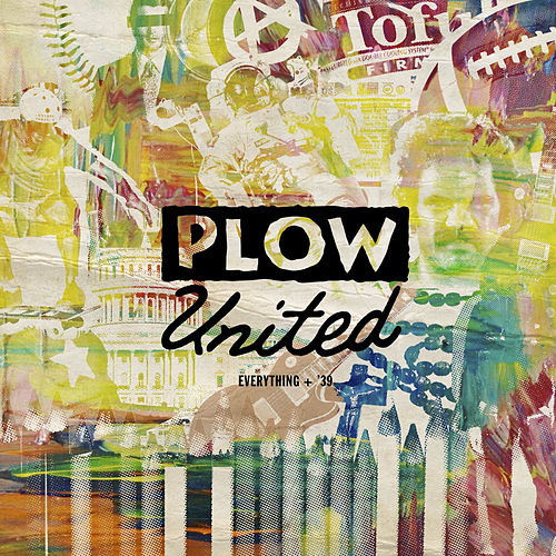 Everything by Plow United
