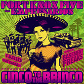 Cinco to the Brinco by The Fort Knox Five