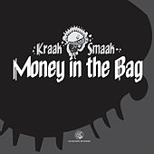 Play & Download Money in the Bag - Single by Kraak & Smaak | Napster