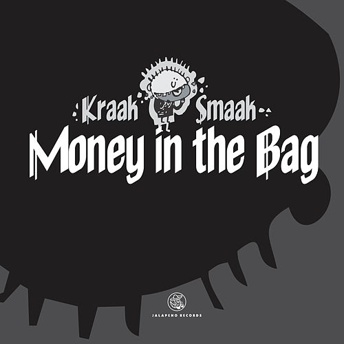 Money in the Bag - Single by Kraak & Smaak
