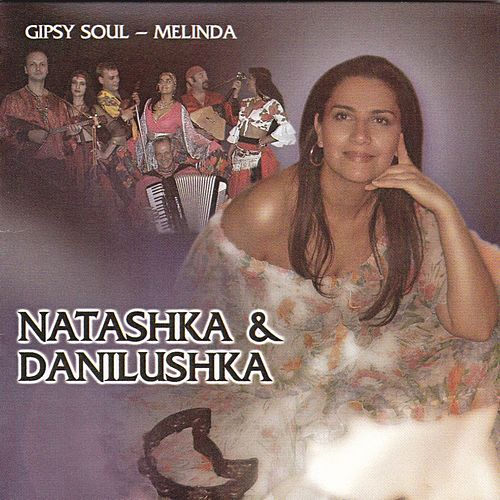 Play & Download Gipsy Soul - Melinda by Natasha | Napster