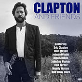 Play & Download Clapton And Friends by Various Artists | Napster