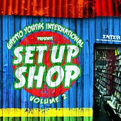 Play & Download Set up Shop, Vol. 2 by Various Artists | Napster