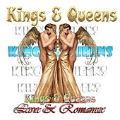 Play & Download Kings & Queens of Love & Romance by Various Artists | Napster