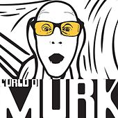 Play & Download L'urlo di Murk by Murk | Napster