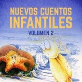 Nuevos Cuentos Infantiles (Vol. 2) by Cuentos Infantiles (Popular Songs)
