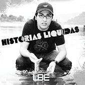 Historias Liquidas by El-B