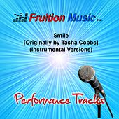 Play & Download Smile (Originally Performed by Tasha Cobbs) [Instrumental Versions] by Fruition Music Inc. | Napster