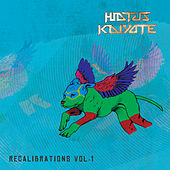 Play & Download Recalibrations, Vol. 1 by Hiatus Kaiyote | Napster