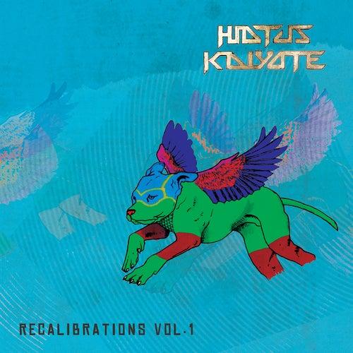 Play & Download Recalibrations, Vol. 1 by Hiatus Kaiyote | Napster