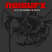 Play & Download Kicksome[b]ass by Noisuf-X | Napster