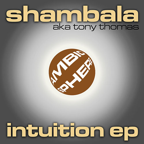 Play & Download Intuition EP by Tony Thomas | Napster