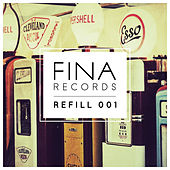 Play & Download FINA Refill 001 by Various Artists | Napster