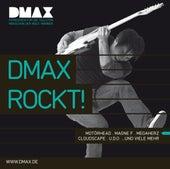 DMAX Rockt! von Various Artists