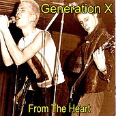 Play & Download From the Heart by Generation X | Napster