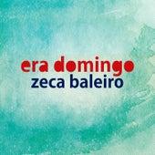 Era Domingo - Single by Zeca Baleiro